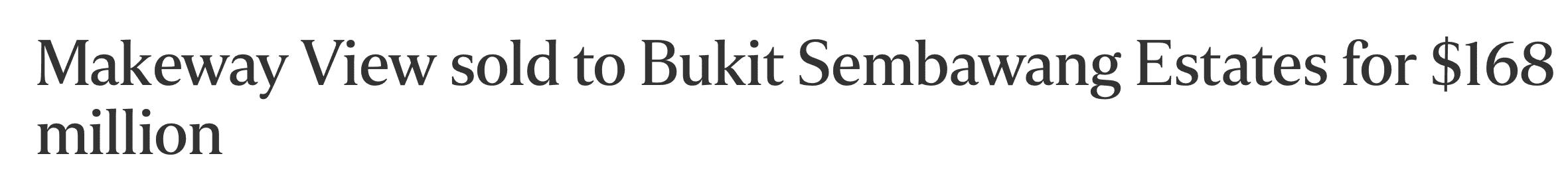 Makeway-view-sold-bukit-sembawang-estates-for-s168-million
